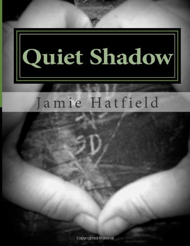 Quiet Shadow
