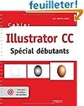 Illustrator CC : Sp�cial d�butants