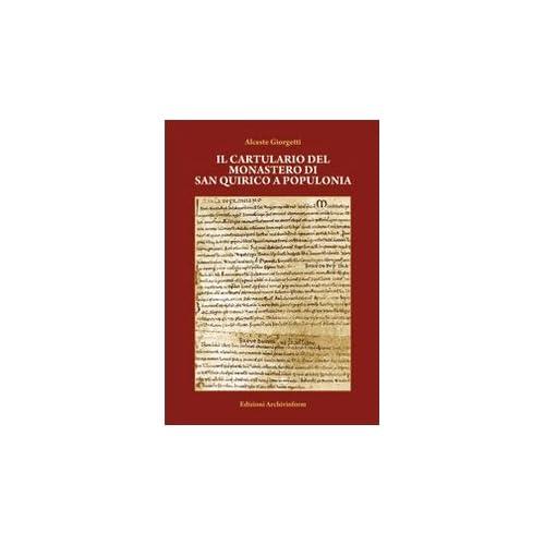 Il Cartulario Del Monastero Di San Quirico A Populonia