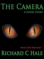 The Camera: A Short Story (English Edition)