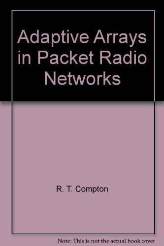 Adaptive Arrays in Packet Radio Networks