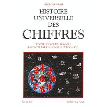 Histoire universelle des chiffres, tome 1