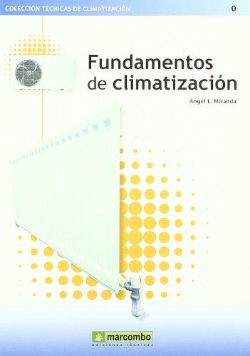 Fundamentos de Climatización por Ángel Lluis Miranda