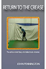 Return To The Crease Kindle Edition