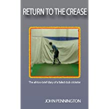 Return To The Crease