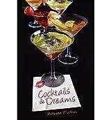 { COCKTAILS & DREAMS } By Markus, Autumn ( Author ) [ Jul - 2012 ] [ Paperback ]