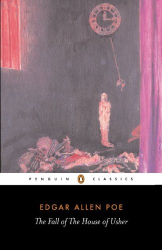 The Fall of the House of Usher and Other Writings: Penguin Classics (English Edition) -
