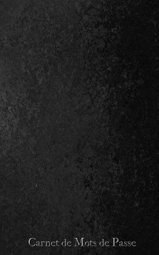 Carnet de Mots de Passe: A5 - 98 Pages - 133 - Noir par Mes Mots de Passe Horko