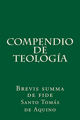 Compendio de teología: Brevis summa de fide por Santo Tomás de Aquino