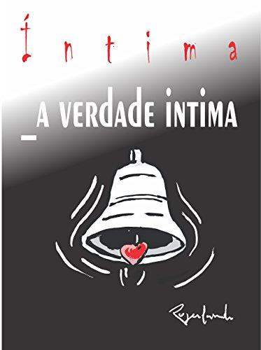 Íntima, a verdade intima (Portuguese Edition) por Rogerlando Cavalcante