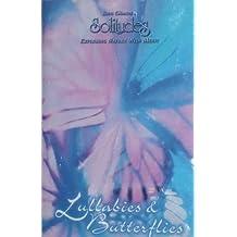 Lullabies & butterflies / Berceuses & papillons