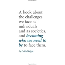 Becoming Who We Need To Be