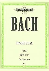 Partitions classique EDITION PETERS BACH JOHANN SEBASTIAN - PARTITA IN A MINOR (SONATA) BWV 1013 - FLUTE/PICCOLO Flûte traversière