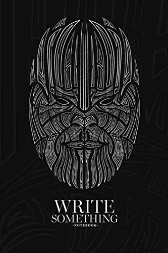 Notebook - Write something: Patterned head of the super villain Thanos notebook, Daily Journal, Composition Book Journal, College Ruled Paper, 6 x 9 inches (100sheets)