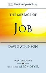 The Message of Job: Suffering and Grace (The Bible Speaks Today)