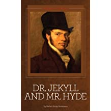 Dr. Jekyll and Mr. Hyde [Illustrated] (English Edition)