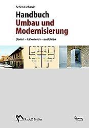 Handbuch Umbau Modernisierung: Planen, kalkulieren, ausführen