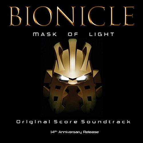 Bionicle: Mask of Light (Original Soundtrack) [14th Anniversary]