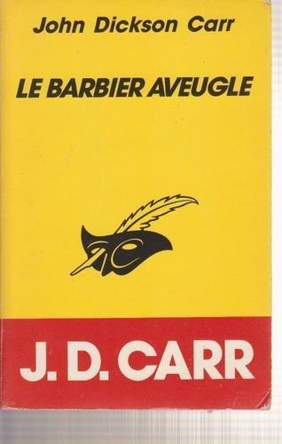 Le barbier aveugle par John Dickson Carr