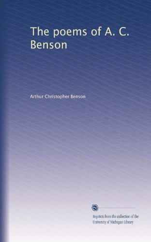 The poems of A. C. Benson