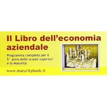 Maturity Vol. 49: Il Libro Dell'economia Aziendale