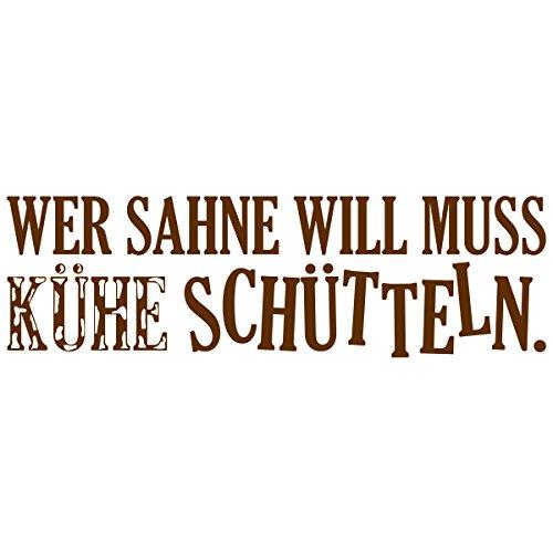 """Wandkings Wandtattoo """"Wer Sahne will muss Kühe schütteln"""" 50 x 14 cm braun - erhältlich in 33 Farben"""