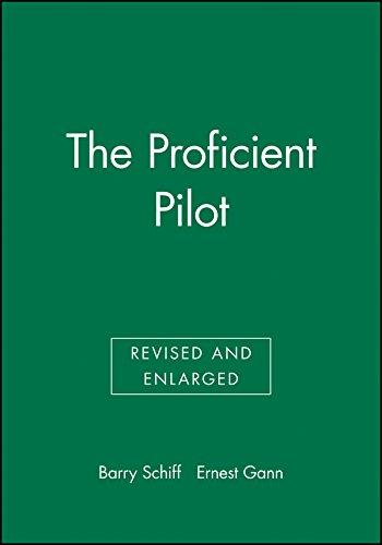 The Proficient Pilot por Barry Schiff