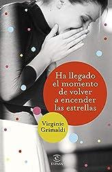 Ha llegado el momento de volver a encender las estrellas (Volumen independiente) (Spanish Edition)