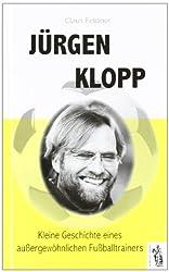 Jürgen Klopp: Kleine Geschichte eines außergewöhnlichen Fußball-Trainers