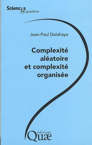 Complexité aléatoire et complexité organisée