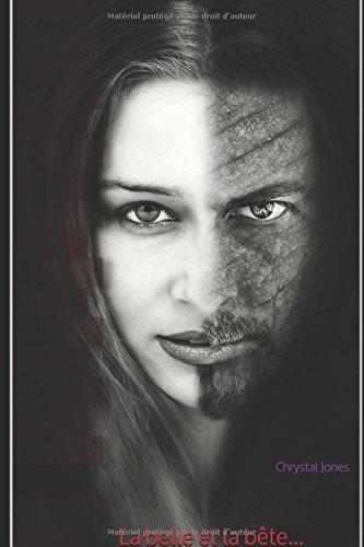 La belle et la bête... par Chrystal Jones