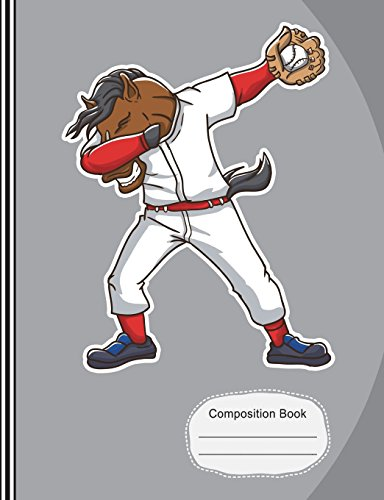 Dabbing Baseball Horse Composition Notebook: Sketchbook, Art Notebook Journal Paper, School Teachers, Students, 200 Blank Numbered Pages (7.44