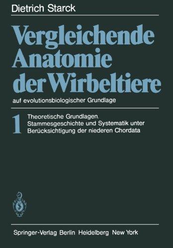 Vergleichende Anatomie der Wirbeltiere auf Evolutionsbiologischer Grundlage