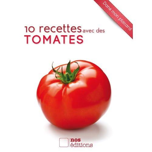 10 recettes avec des tomates (Dans mon placard)