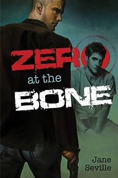 Zero at the Bone (English Edition) par [Seville, Jane]