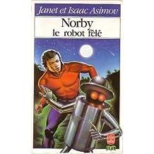 Norby, le robot fêlé (Le Livre de poche)
