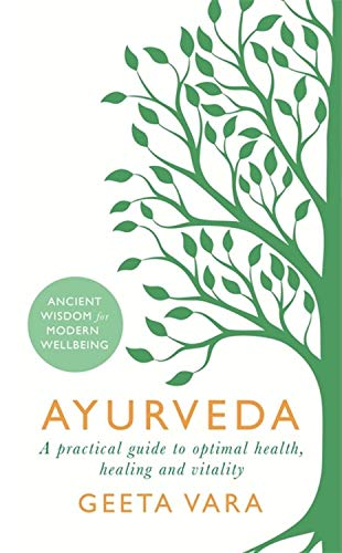 Ayurveda: Ancient wisdom for modern wellbeing 1