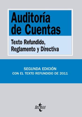 Auditoría de Cuentas: Texto Refundido, Reglamento y Directiva (Derecho - Biblioteca De Textos Legales)