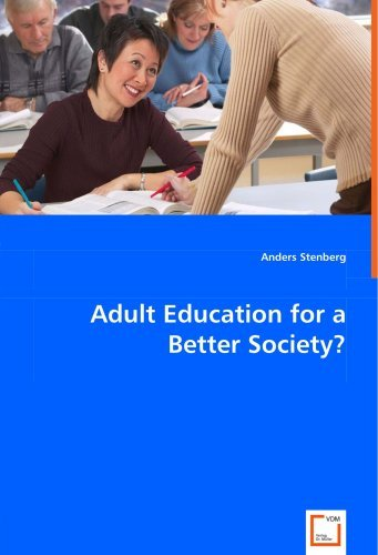 Adult Education for a Better Society? by Anders Stenberg (2008-06-26)