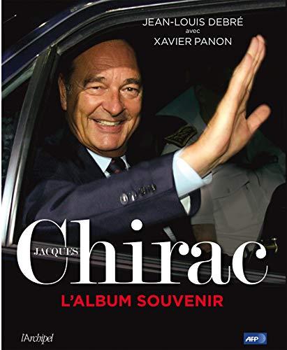 Jacques Chirac, l'album souvenir par Jean-Louis Debré