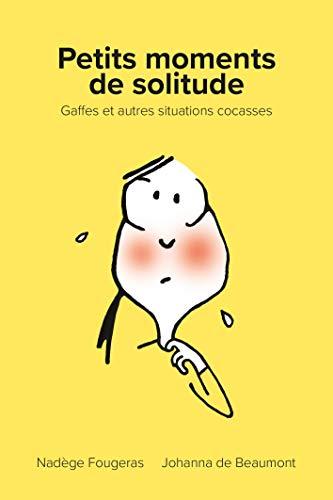 Petits moments de solitude par Nadège Fougeras