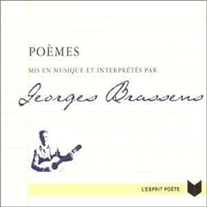 Poèmes mis en musique et interprétés par Georges Brassens