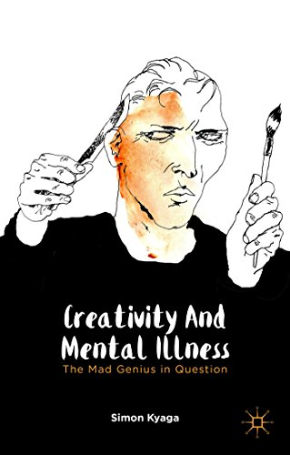 Creativity and Mental Illness: The Mad Genius in Question by Simon Kyaga (17-Dec-2014) Hardcover
