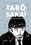 TARÔ SAKAÏ  Lentilles de contact (French Edition)