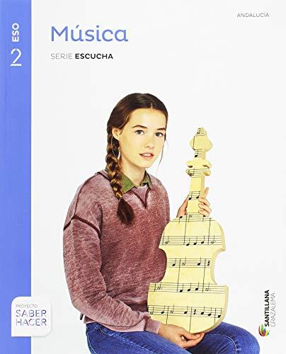 MUSICA SERIE ESCUCHA 2 ESO SABER HACER