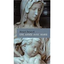 Une Annee avec Marie