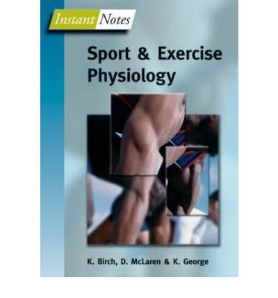 [(BIOS Instant Notes in Sport and Exercise Physiology)] [Author: Karen Birch] published on (November, 2004)
