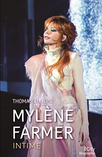Mylène Farmer, intime (CITY EDITIONS) por Thomas Chaline