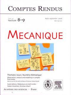 Comptes Rendus Acadmie des Sciences, Mcanique, Tome 334, Fasc 8-9, Aoutseptembre 2006 : Observatio