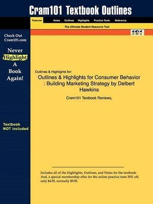 [Studyguide for Consumer Behavior: Building Marketing Strategy by Hawkins, Delbert, ISBN 9780077294106] (By: Cram101 Textbook Reviews) [published: November, 2009]